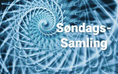 Spirituel Søndags-Samling – hver søndag kl. 20
