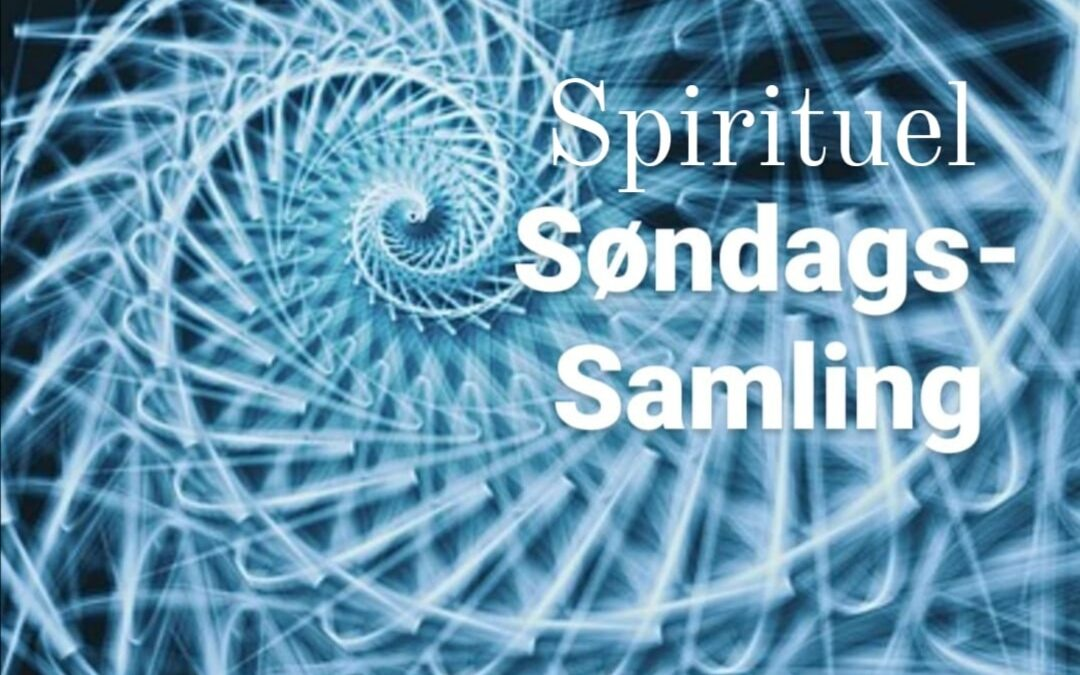Gratis online fælleskab: Spirituel søndags-samling hos DFK.
